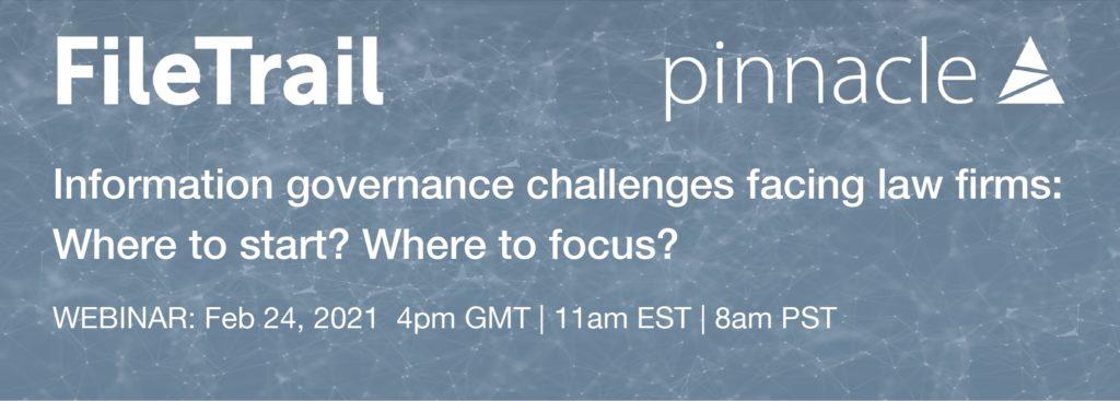 filetrail pinnacle webinar on information governance